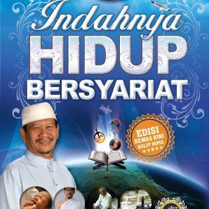 Buku Indahnya Hidup Bersyariat – Dato' Ismail Kamus